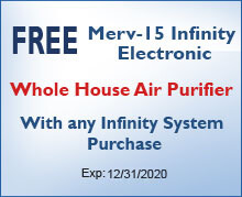Whole House Air Purifier with any Infinity System Purchase